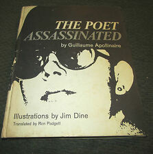 The Poet Assassinated Guillaume Apollinaire Jim Dine 1st Ed HB HC 1968 rare art!