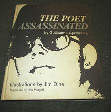 The Poet Assassinated Guillaume Apollinaire Jim Dine 1st Ed HB HC 1968 rare art!