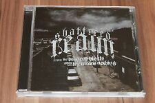 Shattered Realm - From The Dead End Blocks Where Life Means Nothing (2005 (CD)