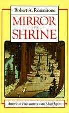 Rosenstone, Robert A. : Mirror in the Shrine: American Encounter