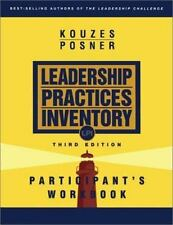 The Leadership Practices Inventory (LPI): Participant's Workbook