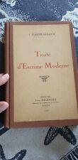 TRAITE D ESCRIME MODERNE J JOSEPH RENAUD EO 1928 LEON DELEVOYE  125 EX ESCRIME