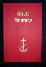 BIBLE HISTORY : For Sunday School and Family SCARCE QQ