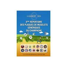 3ème REPERTOIRE DES PLAQUES DE MUSELETS GENERIQUES DE CHAMPAGNE 2021 LAMBERT