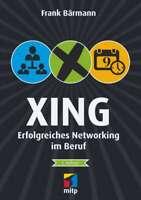 Xing - Erfolgreich netzwerken (reduziert: 7,-- statt 18,--) + Direkt vom Verlag