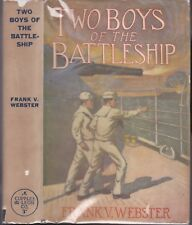 WEBSTER-TWO BOYS OF THE BATTLESHIP  --DUST JACKET  --THE WEBSTER SERIES