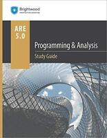 Programming & Analysis Study Guide 5.0 by Brightwood Architecture Education