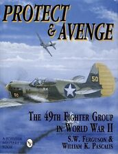 Book - Protect and Avenge: The 49th Fighter Group in World War II