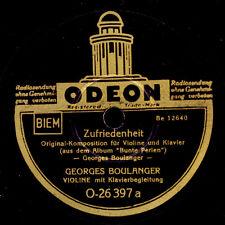 GEORGES BOULANGER  Zufriedenheit / Einsam steh' ich unterm Sternenzelt     S6318
