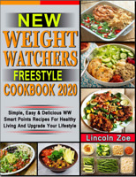 New Weight Watchers Freestyle  Cookbook 2020 – Simple, Easy  Diabetic