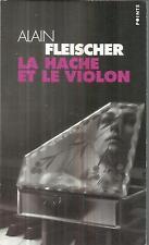 ALAIN FLEISCHER LA HACHE ET LE VIOLON