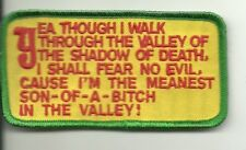 Yea Though I Walk Through Valley Of Death I Shall Fear No Evil  PATCH