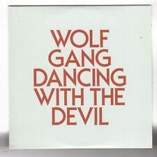 (FY54) Wolf Gang, Dancing With The Devil - 2011 DJ CD