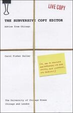 Chicago Guides to Writing, Editing, and Publishing: The Subversive Copy Editor