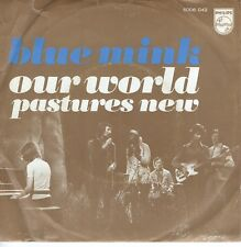 7inch BLUE MINK our world HOLLAND EX+  (S2261)