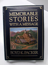 MEMORABLE STORIES WITH A MESSAGE Boyd K Packer Cushioned Cover Great Gift Mormon
