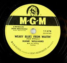 Hank Williams - Hot Country MGM 78 RPM Record - Weary Blues From Waitin' A9