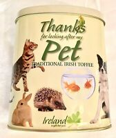 Collectors Tin Thank You for looking after my Pet   Empty from Ireland