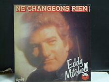 EDDY MITCHELL Ne changeons rien 620549
