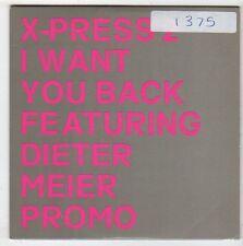 (EY969) X-Press 2, I Want You Back ft Dieter Meier - 2002 DJ CD
