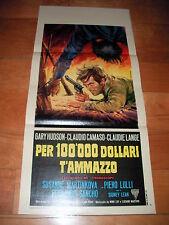 LOCANDINA PER 100.000 DOLLARI T'AMMAZZO, Claudie Lange, F. Sancho, P. Lulli 1967
