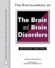 The Encyclopedia of the Brain and Brain Disorders (Facts on File Library of Heal