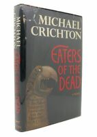 Michael Crichton EATERS OF THE DEAD  1st Edition 1st Printing