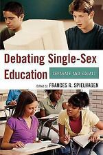 Debating Single-Sex Education: Separate and Equal?-ExLibrary