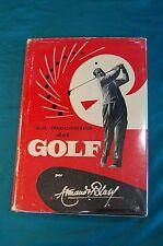 La Mecanica del Golf por Armando Blasi Segunda Edicion Editorial Bell 1958