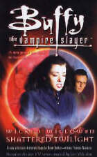 New, Wicked Willow: Shattered Twilight (Buffy the Vampire Slayer), Navarro, Yvon