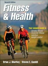 Fitness and Health-7th Edition by Sharkey, Steven Gaskill and Brian Sharkey...