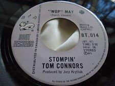"Rare Canadian 45 : Stompin Tom Connors ~ ""Wop"" May ~ Tillsonburg BT 104"