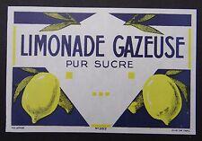 Ancienne étiquette LIMONADE GAZEUSE pur sucre citron french label