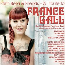 Steffi Bella & Friends - a Tribute to France Gall 2 CD