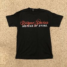 ROGUE STATUS T SHIRT SIZE SMALL S!!
