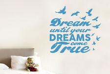 Dream Until Your Dreams Come True Vinilo Pegatinas De Pared Adhesivo Decoración