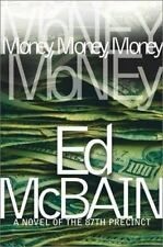 Money, Money, Money : A Novel of the 87th Precinct, McBain, Ed, Good Condition,