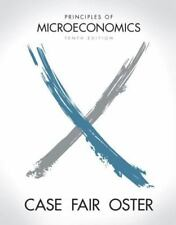 Principles of Microeconomics 10th Edition Case Fair Oster