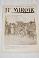 GUERRE 14 18-WW 1-LE MIROIR N°42 EXODE GENERAL LEMAN TURQUIE PRISONS PARIS