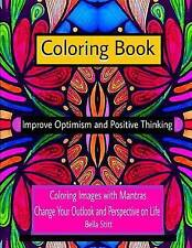 Coloring Book Improve Optimism and Positive Thinking: Coloring Images with Mantr