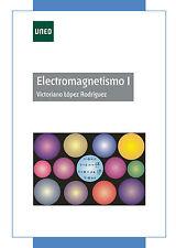 UNED Electromagnetismo I, Victoriano López Rodríguez, eBook, 2013