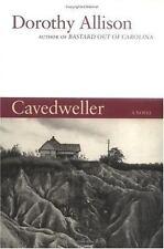 Cavedweller by Dorothy Allison (Hardcover)