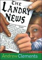 Landry News - Hardcover By Clements, Andrew - GOOD