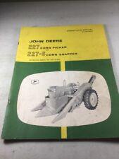 John Deere 227 Corn Picker & 227-S One Snapper Operators Manual