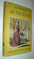 AUNT ELSA, E.G. PINKHAM 1st Edition, HC/DJ, Illustrated by CHAPPELL,1941 Knopf