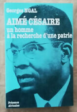 Aimé cesar: a man in search of a homeland g ngal ed présence africaine