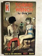 TORRID WENCH by Orrie Hitt (1963) Kozy Books sleaze paperback 1st