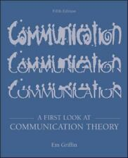 A First Look at Communication Theory by Emory A. Griffin (2002, Hardcover)