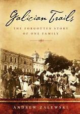 Galician Trails by Andrew Zalewski (2012, Paperback)