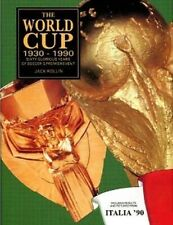 The World Cup 1930-1990 - 60 Glorious Years of Soccer's Premier Event - HC w/DJ